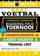 Combinatie Indoor Boarding Field Toernooi 23 December 2019 + 26 februari 2020 Triangel Lent 1