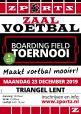Combinatie Indoor Boarding Field Toernooi 23 December 2019 + 26 februari 2020 Triangel Lent Maakt vo 1